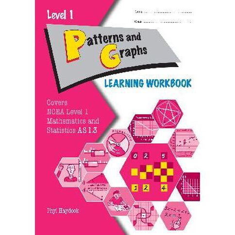 Ncea Year 11 Patterns And Graphs As1.3 Learning Workbook