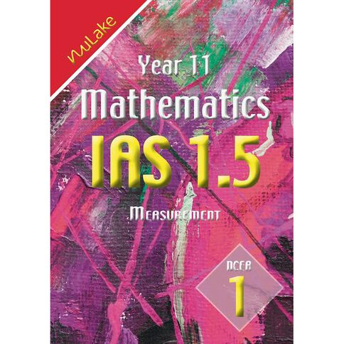 Nulake Year 11 Mathematics Ias 1.5 Measurement