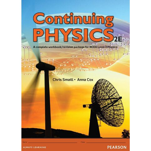 Ncea Year 13 Continuing Physics Workbook