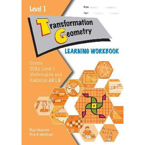 Ncea Year 11 Transformation Geometry As1.9 Learning Workbook