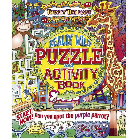 Totally Brilliant: Really Wild Activity Book by Lisa Regan
