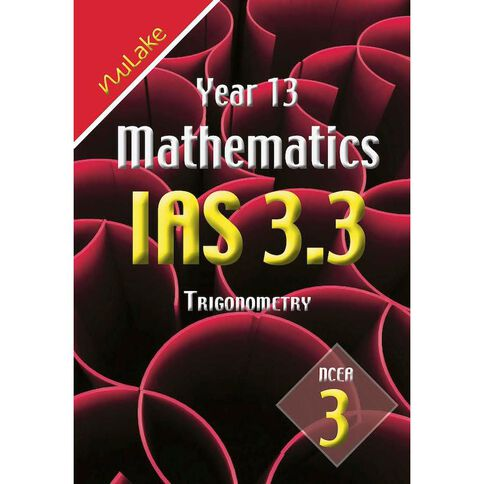 Nulake Year 13 Mathematics Ias 3.3 Trigonometry