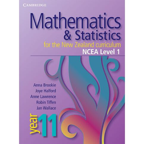 Ncea Year 11 Mathematics And Statistics For Nz Curriculum