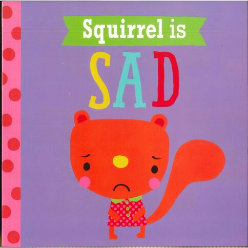 Playdate Pals: Squirrel is Sad