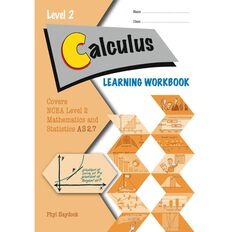 Ncea Year 12 Calculus 2.7 Learning Workbook