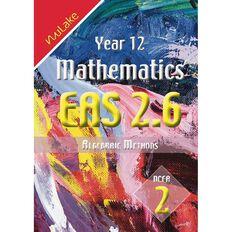 Nulake Year 12 Mathematics Eas 2.6 Algebraic Methods