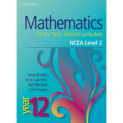 Ncea Year 12 Mathematics For Nz Curriculum