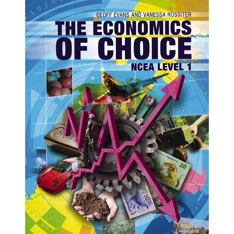 Ncea Year 11 The Economics Of Choice