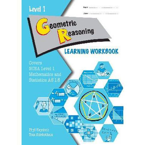 Ncea Year 11 Geometric Reasoning As1.6 Learning Workbook