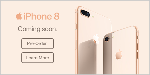 Apple iPhone 8 Pre-Order / Learn More