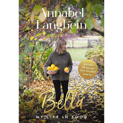 Bella by Annabel Langbein