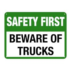 WS Safety First Beware of Trucks Sign Large 450mm x 600mm