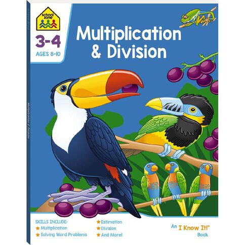 Multiplication and Division I Know It Book (8-10yrs) by School Zone