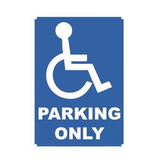 WS Safety Sign Disabled Parking Only  small 340mm x 240mm Small