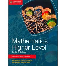 Ib Diploma Year 12 Mathematics Higher Level Exam Prep Guide