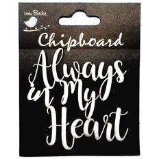 Little Birdie Chipboard In My Heart