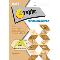 Ncea Year 12 Graphs 2.2 Learning Workbook