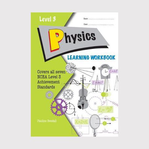 Ncea Year 13 Physics Learning Workbook
