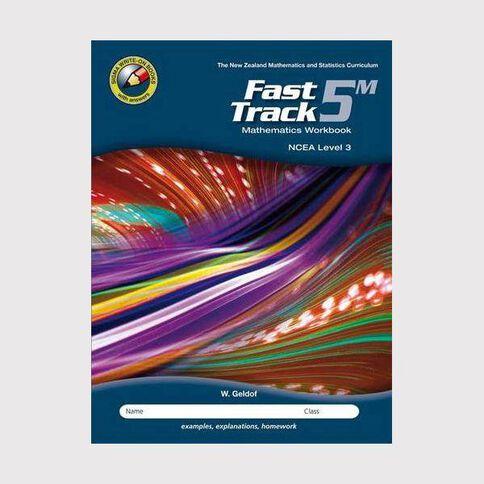 Ncea Year 13 Mathematics Fast Track Workbook 5M