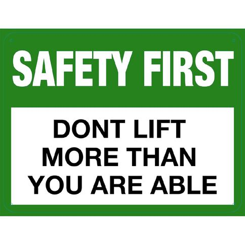 WS Safety First Don't Lift More Large 450mm x 600mm