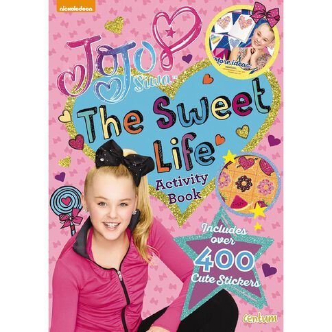 Jojo Siwa The Sweet Life Sticker Book by JoJo Siwa
