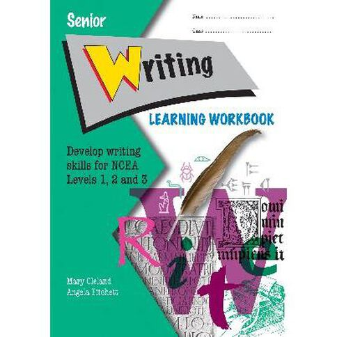 Ncea Year 11-13 Senior Writing Learning Workbook