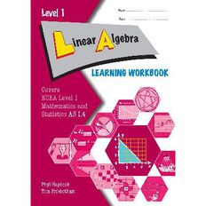 Ncea Year 11 Linear Algebra As1.4 Learning Workbook