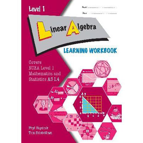 Ncea Year 11 Linear Algebra As1.4 Learning Workbook