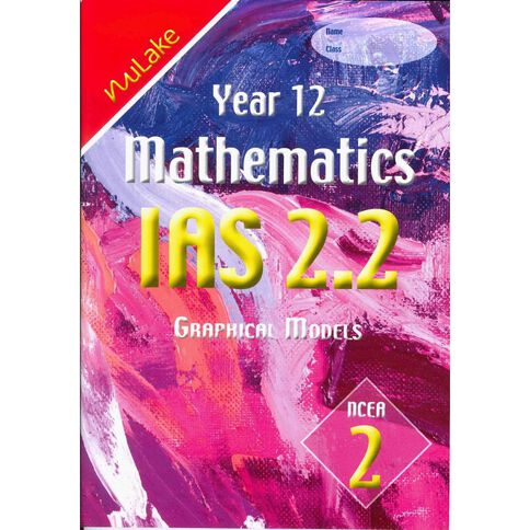 Nulake Year 12 Mathematics Ias 2.2 Graphical Models