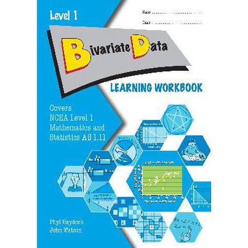 Ncea Year 11 Bivariate Data As1.11 Learning Workbook