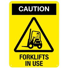 WS Caution Forklift in Use Sign Large 600mm x 450mm