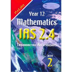 Nulake Year 12 Mathematics Ias 2.4 Trigonometry