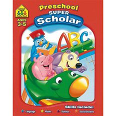 Super Scholar Workbook Preschool (3-5) by Schoolzone