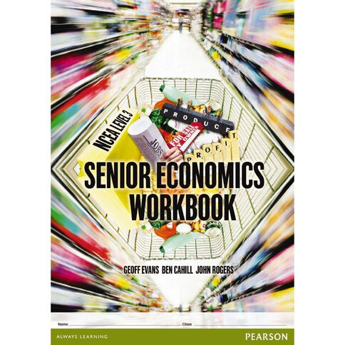 Ncea Year 13 Senior Economics Workbook