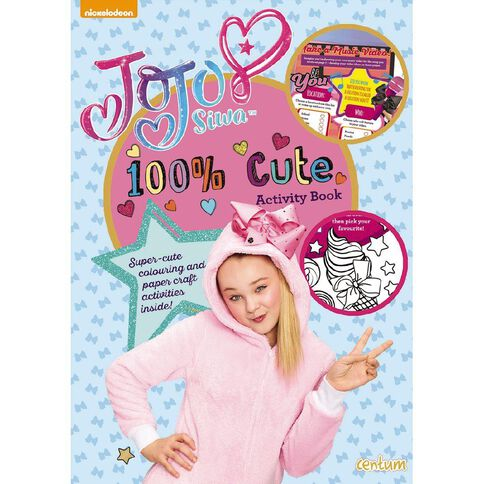 Jojo Siwa 100% Cute Activity Book by JoJo Siwa