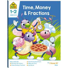 Time Money and Fractions I Know It Book (6-8yrs) by School Zone