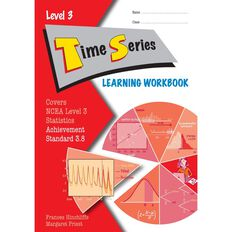Ncea Year 13 Time Series 3.8 Learning Workbook