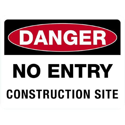 WS Danger Do Not Enter Construction Sign Large 450mm x 600mm