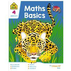 Math Basics 4 I Know It Book (8-10yrs) by School Zone