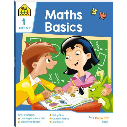 Maths Basics 1 I Know It Book (5-7yrs) by School Zone