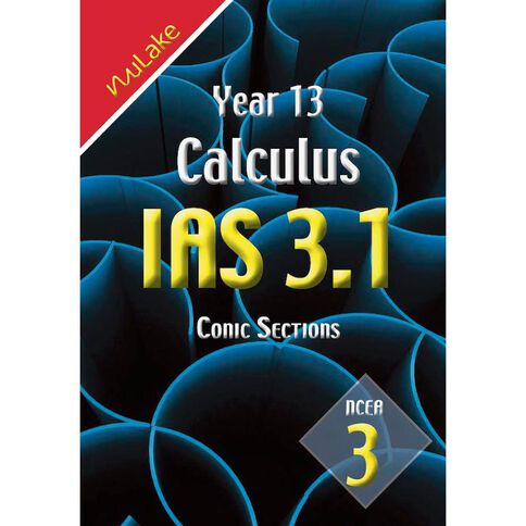 Nulake Year 13 Mathematics Ias 3.1 Conic Sections
