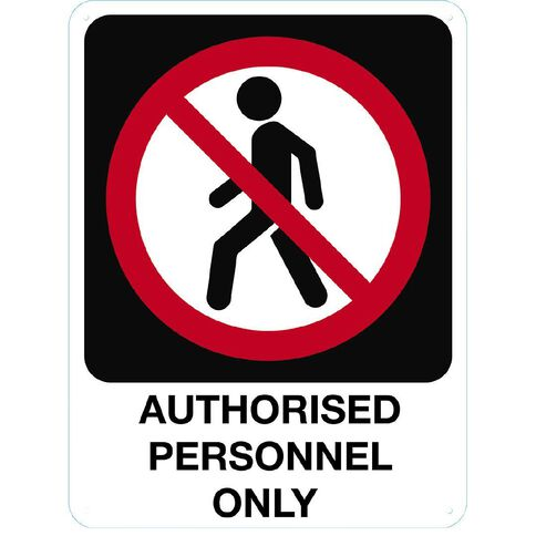 WS Authorised Personnel Only Sign Large 600mm x 450mm