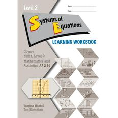 Ncea Year 12 Systems Of Equations 2.14 Learning Workbook