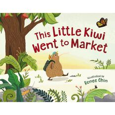 This Little Kiwi Went to Market by Renee Chin