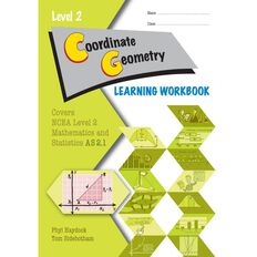 Ncea Year 12 Coordinate Geometry 2.1 Learning Workbook