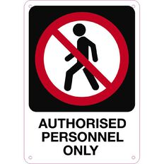 WS Authorised Personnel Only Sign Small 340mm x 240mm
