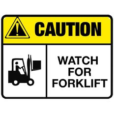 WS Caution Watch For Forklift Sign Large 450mm x 600mm