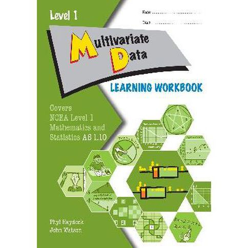 Ncea Year 11 Multivariate Data As1.10 Learning Workbook