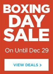 Boxing Day Sale In Stores and Online Until Dec 29.